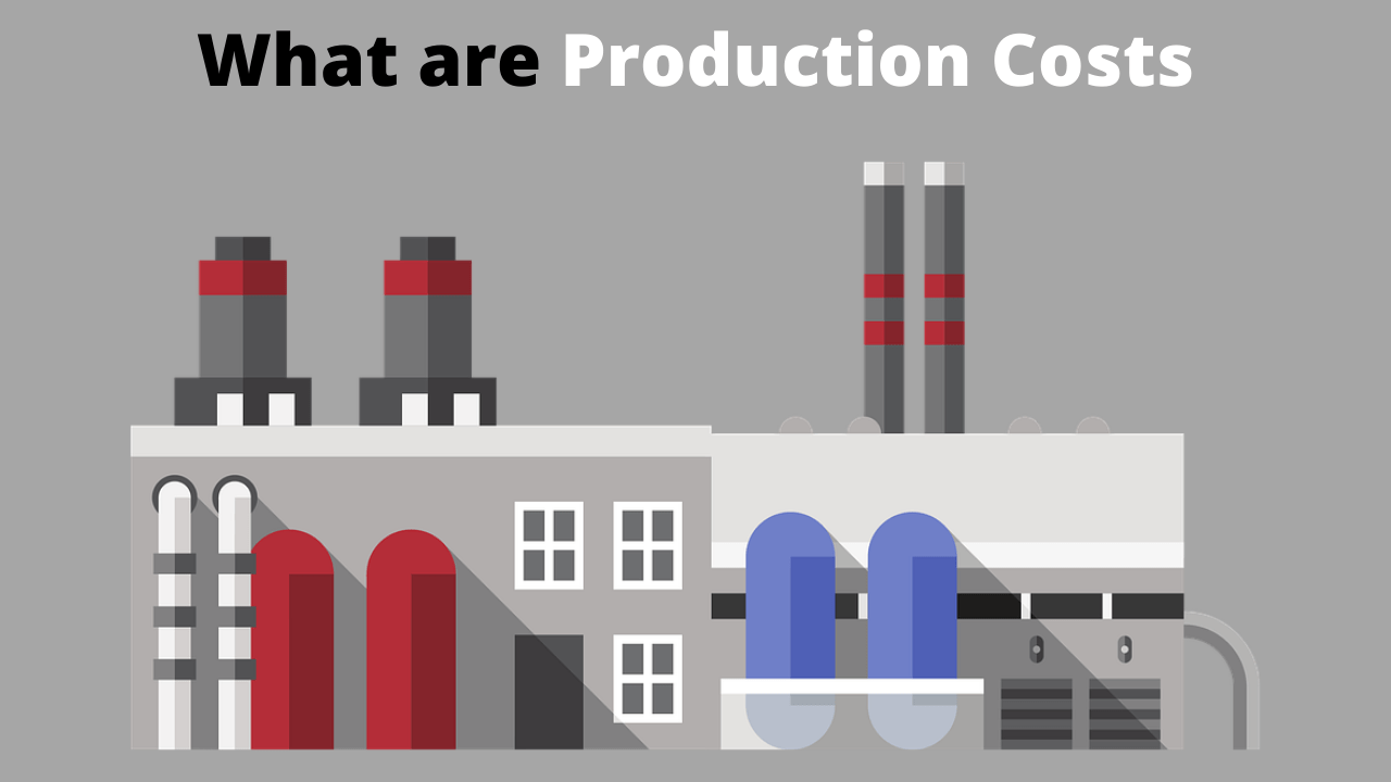 What are Production Costs
